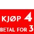 Kjøp 3 - Betal 4